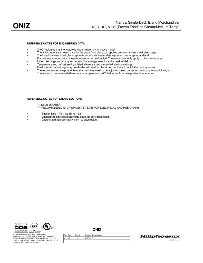ONIZ narrow single-deck frozen foods island merchandiser: technical reference sheet.